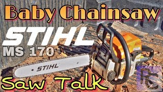 4. BABY CHAINSAW - STIHL MS-170