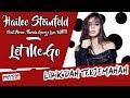 Hailee Steinfeld and Alesso (Lirik dan Terjemahan Indonesia
