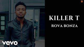 Killer T - Rova Bonza