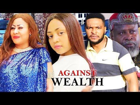 AGAINST WEALTH SEASON 1  Ngozi Ezeonu  Latest Nigeria Nollywood Movies