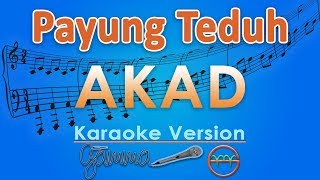 Video Payung Teduh - Akad (Karaoke Lirik Tanpa Vokal) by GMusic MP3, 3GP, MP4, WEBM, AVI, FLV Maret 2018