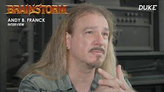 Brainstorm - Interview Andy B. Franck - Paris 2021