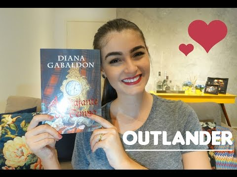 A Viajante do Tempo ? Diana Gabaldon (Outlander ?) | Livros & Fuxicos
