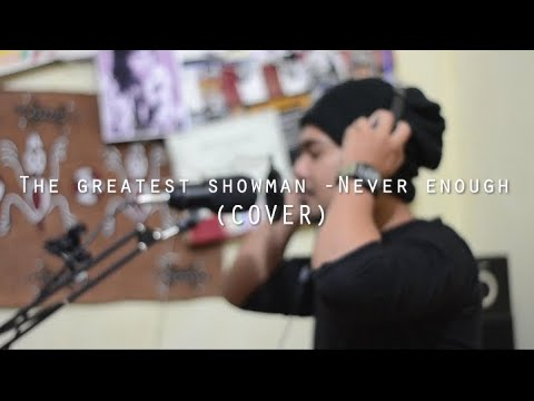 The Greatest Showman - Never Enough(cover Pmp Official)