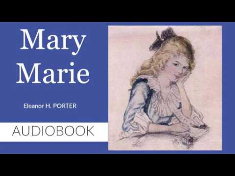 Mary Marie by Eleanor H. Porter - Audiobook