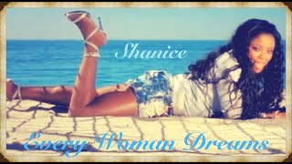 Shanice - Every Woman Dreams (Official Music Video)