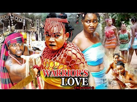 Warrior's Love Season 1 - 2017 latest Nigerian Nollywood Movie