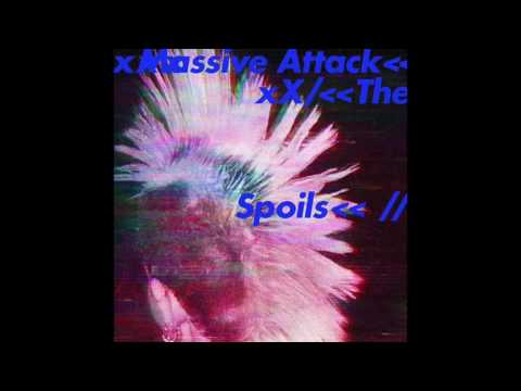 Massive Attack - The Spoils (feat. Hope Sandoval)