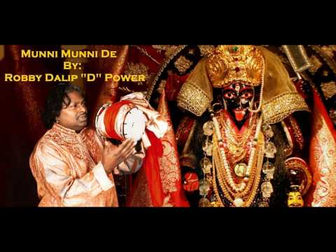 "Munni Munni De Official Song By Robby Dalip ""d"" Power"