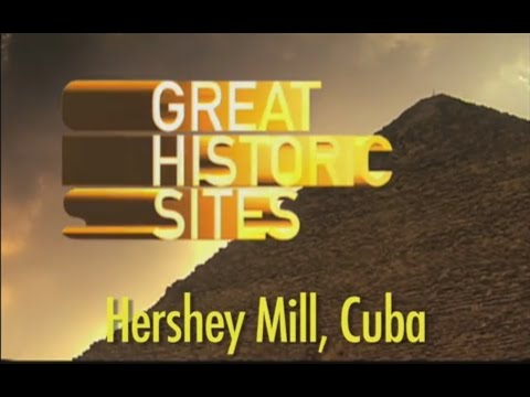 Great Historic Sites - Hershey Mill,Cuba