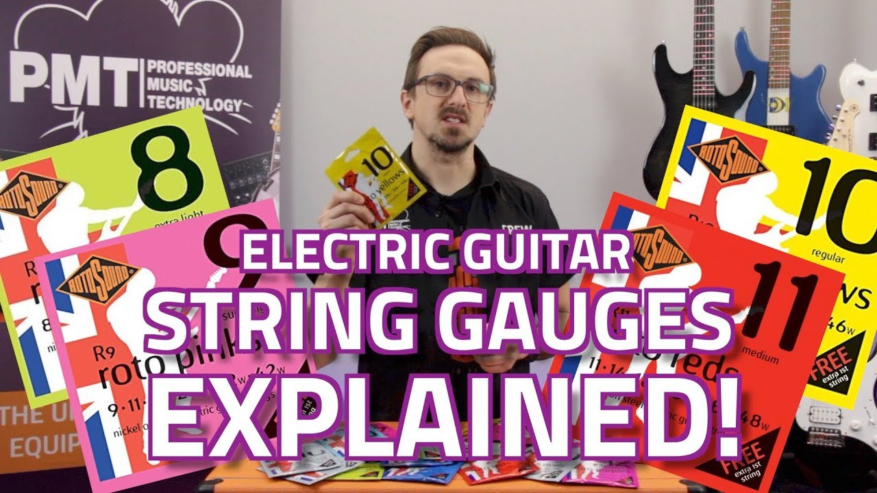 Electric Guitar String Gauges Explained – What's The Difference?