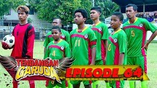 Video WOW! Tim Nusantara Takut Melihat Garangnya Pemain Dari Nigeria - Tendangan Garuda EPS 64 MP3, 3GP, MP4, WEBM, AVI, FLV Oktober 2018