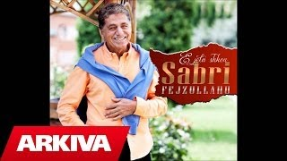 Sabri Fejzullahu - Kush Dashnin Nuk E Cmon (Official Song)