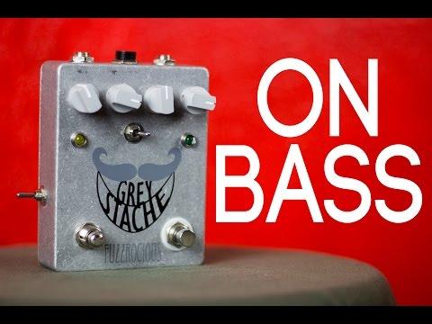 Fuzzrocious Grey Stache [Bass Demo]