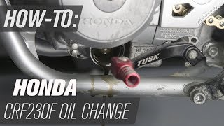 1. How To Change The Oil On A Honda CRF230F
