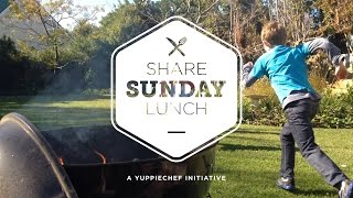 Share Sunday Lunch - A Yuppiechef Initiative