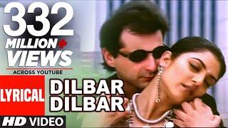 Video Dilbar Dilbar Lyrical Video | Sirf Tum | Sushmita Sen, Sanjay Kapoor MP3, 3GP, MP4, WEBM, AVI, FLV September 2019