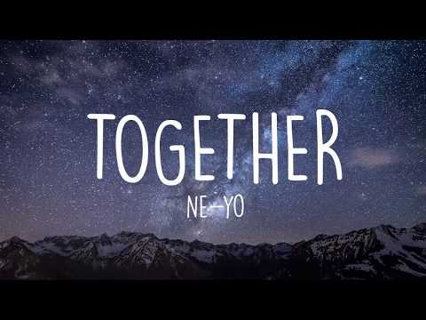 Together – Ne-Yo (Lyrics)