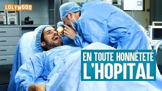 Video En toute honnêteté : L'Hôpital MP3, 3GP, MP4, WEBM, AVI, FLV Juli 2017