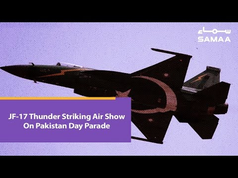 JF-17 Thunder Striking Air Show On Pakistan Day Parade | SAMAA TV | 23 March 2019