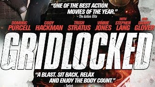 Nonton Gridlocked  2015  Dominic Purcell Killcount Film Subtitle Indonesia Streaming Movie Download