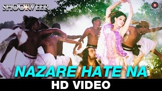 Nazare Hate Na Ek Yodha Shoorveer Video Song