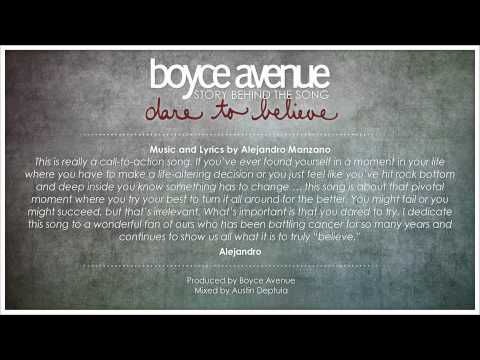 Boyce Avenue – Dare To Believe (Story Behind The Song) on iTunes