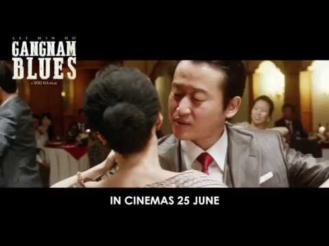 Gangnam Blues - Official Trailer (In Cinemas 25 June 2015)