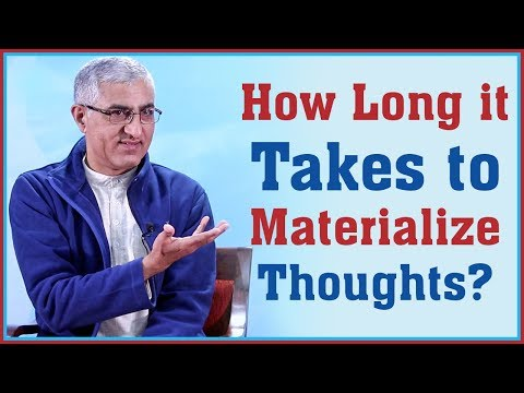 (How Long it Takes to Materialize Thoughts?... 7 min47 sec)
