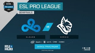 Cloud9 vs Heroic - ESL Pro League S7 Finals - map1 - de_mirage [Anishared, GodMint]