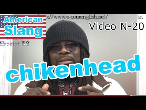 Slang Afro Américain - Argot Anglais 20/32 : Bitch, trick, chikenhead