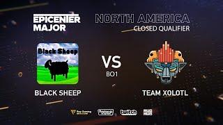 Team Xolotl vs Black Sheep, EPICENTER Major 2019 NA Closed Quals , bo1 [Maelstorm & Lost]