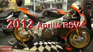 4. 2012 Aprilia RSV4 Factory - Quick Look