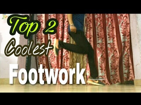 Top 2 Coolest Footworks/Shuffles That You Should Learn