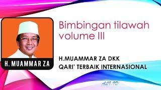 Video Bimbingan Tilawatil Qur'an H. Muammar ZA volume III side A MP3, 3GP, MP4, WEBM, AVI, FLV Oktober 2018