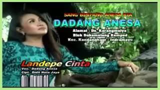 Landepe Cinta - Dadang Anesa - AlbumTerbaru