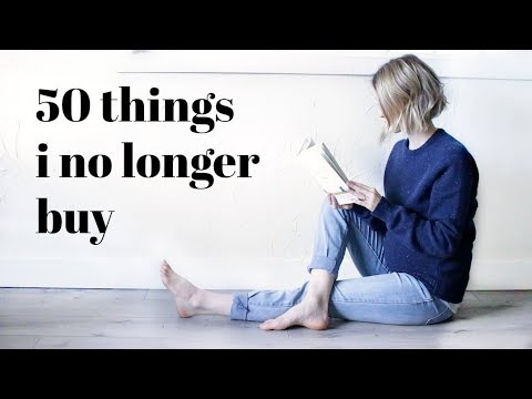 50 THINGS I DON'T BUY | Minimalism Series