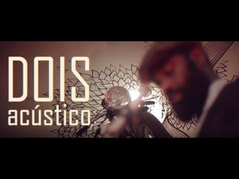NBC - DOIS (acústico) (видео)