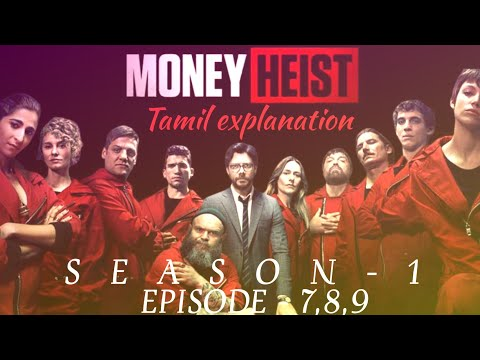 Money Heist season - 1 Episode - 7,8,9 Tamil explanation | Tamil voice over | dark man review |