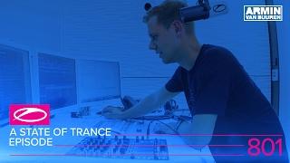Armin van Buuren - Live @ A State Of Trance Episode 801 2017 (#ASOT801)
