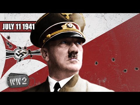 Has Germany Lost WW2 Already in Mid-1941? - WW2 - 098 - July 11 1941