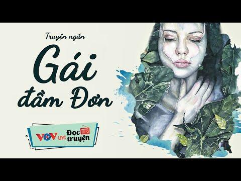 Đọc Truyện Đêm Khuya Về Chiến Tranh Việt Nam   Gái Đầm Đơn   VOV Đài Tiếng Nói Việt Nam 181