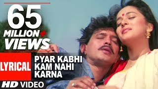 "Video ""Pyar Kabhi Kam Nahi Karna"" Lyrical Video 