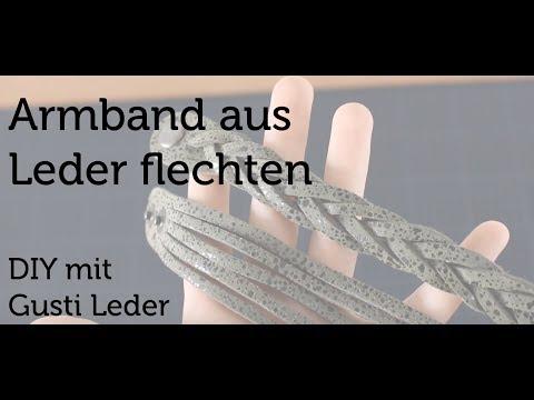 Gusti Leder- Arbeiten mit Leder- Leder Flechten Armband Geflochten Technik Methode Verzierung DIY