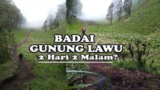 Download Video Trip Gunung Lawu Via Candi Cetho - Badai Lawu MP3 3GP MP4