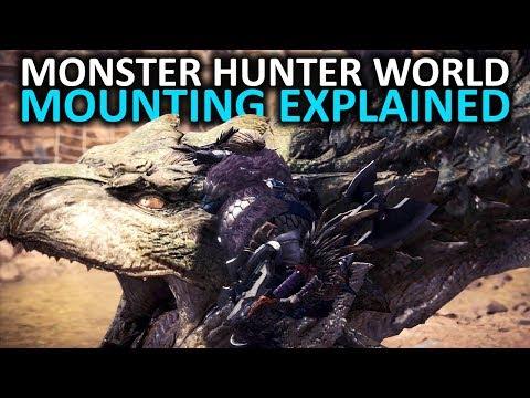 Monster Hunter World Tips - Monster Mounting Mechanics (видео)