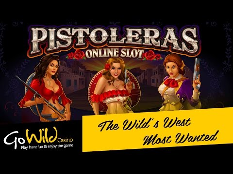 Pistoleras slot game [GoWild Casino]