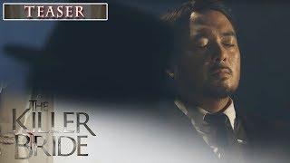 The Killer Bride December 12, 2019 Teaser