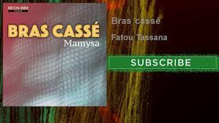 Video Bras cassé - Fatou Tassana MP3, 3GP, MP4, WEBM, AVI, FLV November 2018
