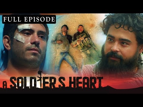 A Soldier's Heart | Full Episode 2 | January 21, 2020 (With Eng Subs)